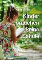 Bernice Zięba: Kinder brauchen keine Schule ★★★★