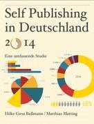 Bußmann / Matting: Self Publishing in Deutschland 2014