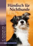 Braun, Martina: Hündisch für Nichthunde ★★★★