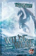 Tanya Huff: Wilde Wege ★★★★