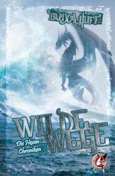 Wilde Wege - Die Hexen-Chroniken 2