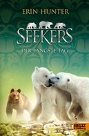 Erin Hunter: Seekers. Der Längste Tag ★★★★★