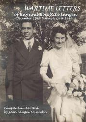 Wartime Letters Of Ray And Rose Rita Langen - December 1944 through April 1946