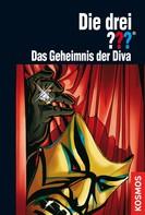 Astrid Vollenbruch: Die drei ???, Das Geheimnis der Diva (drei Fragezeichen)