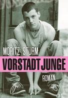 Moritz Sturm: Vorstadtjunge ★★★
