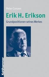 Erik H. Erikson - Grundpositionen seines Werkes