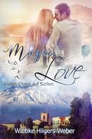 Wiebke Hilgers-Weber: Magic Love
