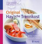 Thomas M. Heintze: Original Hay'sche Trennkost