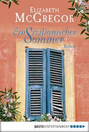 Ein sizilianischer Sommer - Roman
