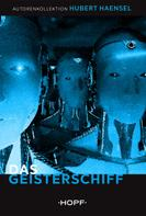 Hubert Haensel: Das Geisterschiff
