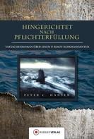 Peter C. Hansen: Hingerichtet nach Pflichterfüllung ★★★