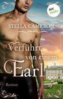 Stella Cameron: Verführt von einem Earl - Regency Hearts 1 ★★★★