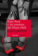 Kate Griffin: Kitty Peck y los asesinos del Music Hall