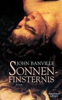 John Banville: Sonnenfinsternis