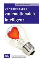 Rosemarie Portmann: Die 50 besten Spiele zur emotionalen Intelligenz - eBook ★