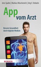 App vom Arzt - Bessere Gesundheit durch digitale Medizin