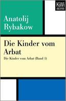 Anatolij Rybakow: Die Kinder vom Arbat ★★★