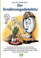 Martin Storr: Der Ernährungsdetektiv
