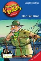 Ursel Scheffler: Kommissar Kugelblitz 19. Der Fall Kiwi ★★★★★