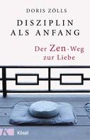 Doris Zölls: Disziplin als Anfang ★★★★★