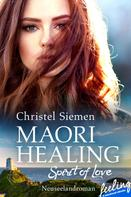 Christel Siemen: Maori Healing – Spirit of Love ★★★★
