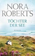 Nora Roberts: Töchter der See ★★★★★