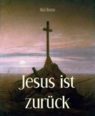 Mack Bleaston: Jesus ist zurück