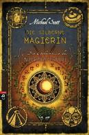 Michael Scott: Die Geheimnisse des Nicholas Flamel - Die silberne Magierin ★★★★★