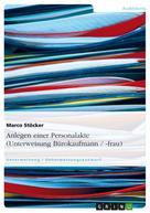 Marco Stöcker: Anlegen einer Personalakte (Unterweisung Bürokaufmann / -frau) ★★