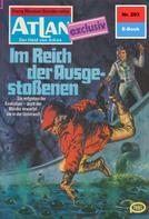 Hans Kneifel: Atlan 293: m Reich der Ausgestoßenen ★★★★★