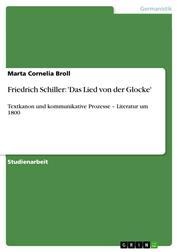 Friedrich Schiller: 'Das Lied von der Glocke' - Textkanon und kommunikative Prozesse – Literatur um 1800