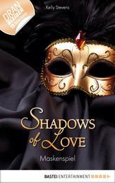 Maskenspiel - Shadows of Love