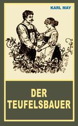 """Der Teufelsbauer - Erzählung aus """"Aus dunklem Tann"""", Band 43 der Gesammelten Werke"""