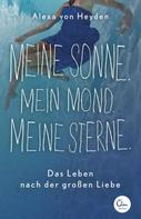 Alexa von Heyden: Meine Sonne. Mein Mond. Meine Sterne. ★★★★