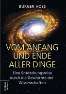 Burger Voss: Vom Anfang und Ende aller Dinge ★★★★