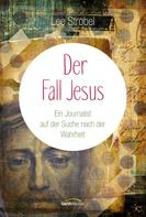 Lee Strobel: Der Fall Jesus ★★★