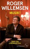 Dr. Roger Willemsen: Musik!