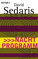 David Sedaris: Nachtprogramm ★★★★