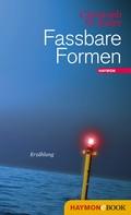 Christoph W. Bauer: Fassbare Formen ★★★