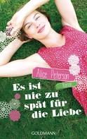 Alice Peterson: Es ist nie zu spät für die Liebe ★★★★