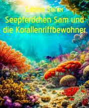 Abenteuer im Korallenriff - Märchenhafte Unterwasserwelt