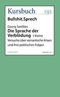 Georg Seeßlen: Die Sprache der Verblödung