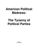 O. T. Sylvester: American Political Madness: The Tyranny of Political Parties