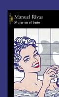 Manuel Rivas: Mujer en el baño
