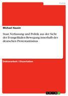 Michael Hausin: Staat, Verfassung und Politik aus der Sicht der Evangelikalen Bewegung innerhalb des deutschen Protestantismus