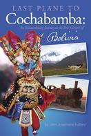 John J. Fulford: Last Plane to Cochabamba