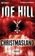 Joe Hill: Christmasland ★★★★