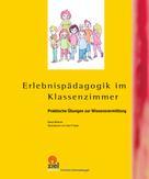 Klaus Minkner: Erlebnispädagogik im Klassenzimmer