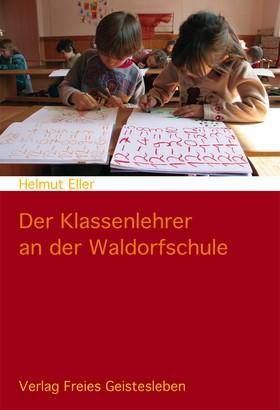 Der Klassenlehrer an der Waldorfschule