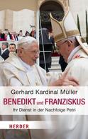 Gerhard Ludwig Müller: Benedikt & Franziskus